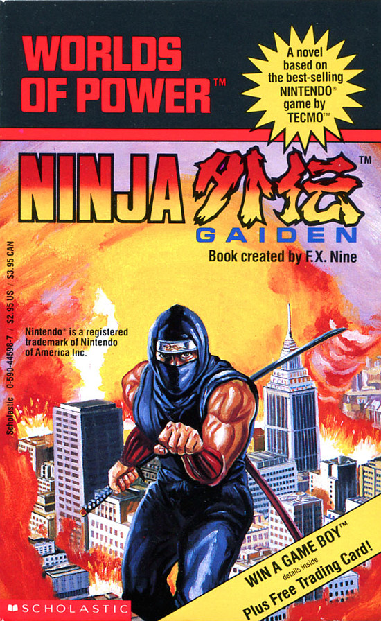 Ninja Gaiden was novelized into a book for young NES fans in the 1990s.