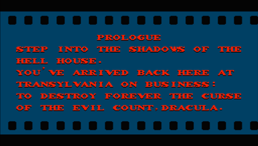 Run the projector! Castlevania's film and movie monster motifs are carried over to this sequel - Castlevania II:  Simon's Quest. This Prologue describes the plot at hand.