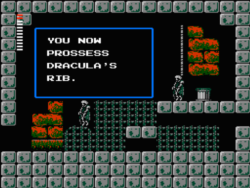 In Castlevania II:  Simon's Quest, what's more disturbing??? The gruesome display of hanging skeletons/corpses, the collecting of dismembered body parts or the butchered language and grammar?